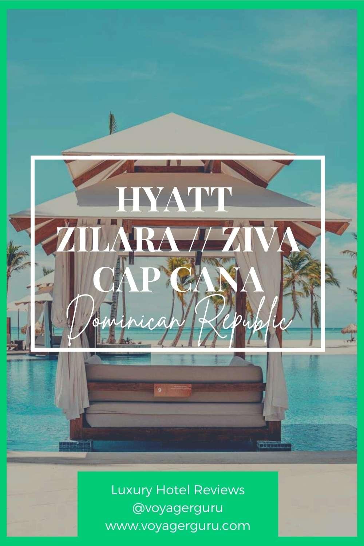 Hyatt Zilara and Hyatt Ziva Pin