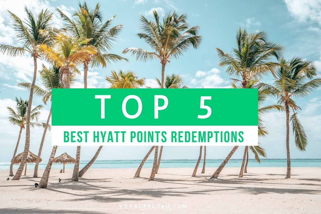 top 5 best hyatt points redemptions