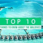 top ten things to know before you go: Maldives